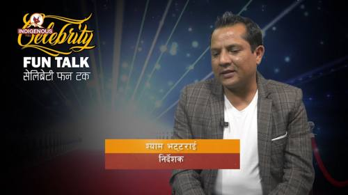 Shyam Bhattarai (Director) On Celebrity Fun Talk E
