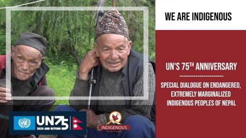United Nations 75th anniversary || नेपालका लोपोन्मूख, अतिसिमान्तकृत आदिवासी जनजातिका आवाज ।