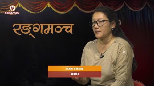 Laxmi Gurung (Artist) On Ranga Mancha With Paveen